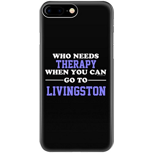 Who Needs Therapy When You Can Go To Livingston - Phone Case Fits iPhone 8 - Shop Livingston