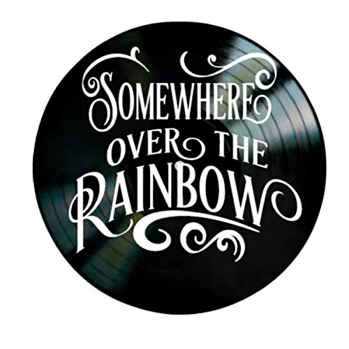 (Somewhere Over the Rainbow song lyric art/inspired by Wizard of Oz Vinyl Record Album Wall Decor)
