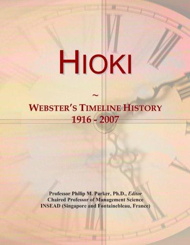 Hioki: Webster's Timeline History, 1916 - 2007