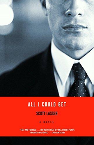 All I Could Get: A Novel