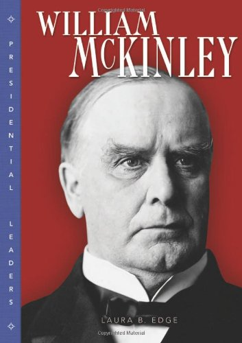 William Mckinley (Presidential Leaders) PDF