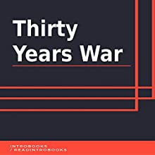 Thirty Years War Audiobook by IntroBooks Narrated by Andrea Giordani