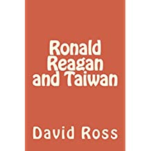 Ronald Reagan and Taiwan