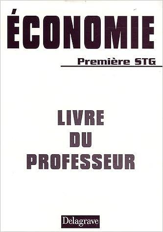 Lire un Economie 1e STG : Livre du professeur pdf, epub ebook