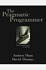 The Pragmatic Programmer: From Journeyman to Master Paperback