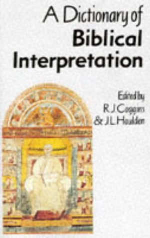 A Dictionary of Biblical Interpretation