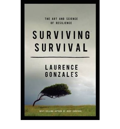 Surviving Survival: The Art and Science of Resilience (Hardback) - Common PDF