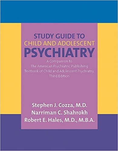 Study Guide to Child And Adolescent Psychiatry: A Companion