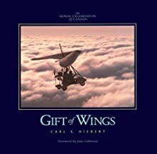 Gift of Wings: An Aerial Celebration of Canada