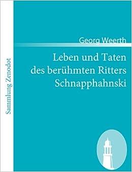 Book Leben Und Taten Des Ber Hmten Ritters Schnapphahnski (Sammlung Zenodot)
