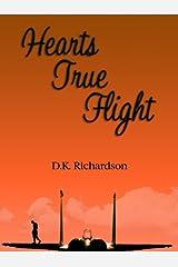 Hearts True Flight Kindle Edition