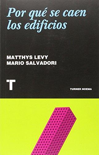 Descargar Libro Por Qué Se Caen Los Edificios Matthys Levy