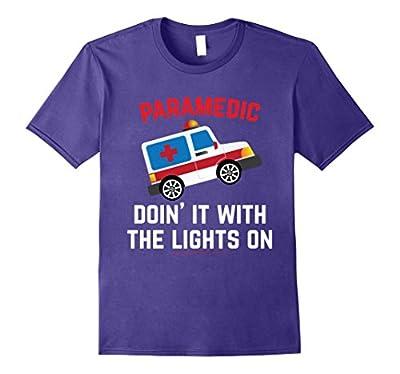 Funny Paramedic T Shirt Paramedic Apparel