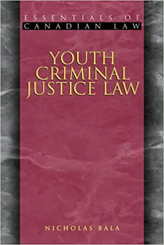 Book Youth Criminal Justice Law (Essentials of Canadian Law)
