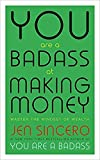 [By Jen Sincero ] You are a Badass at Making Money: Master the Mindset of Wealth (Paperback)【2018】by Jen Sincero (Author) (Paperback)
