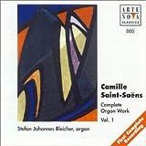 Saint-Saëns: Complete Organ Works, Vol. 1