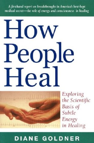 How People Restore: Exploring the Scientific Basis of Subtle Energy in Healing