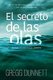 El secreto de las olas: Un thriller psicológico con un final inesperado