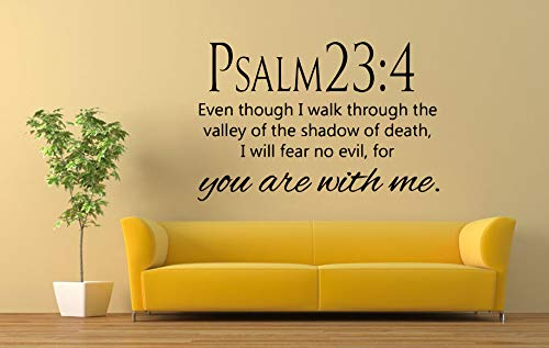 Vinyl Sticker Quote Phrase Psalm 23:4 Even Though I Walk Through The Valley Of The Shadow Of Death I Will Fear No Evil For You Are With Me God Mural Decal Wall Art Decor EH1552 (Valley Of The Shadow Of Death Quote)