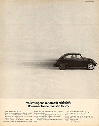 Sedan Shift - 1968 VOLKSWAGEN BEETLE SEDAN * Volkswagen's automatic stick shift. It's easier to use than it is to say. * LARGE VINTAGE NON-COLOR AD - USA - FANTASTIC ORIGINAL !!