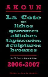La Cote des lithos, gravures, affiches, tapisseries, sculptures et bronzes
