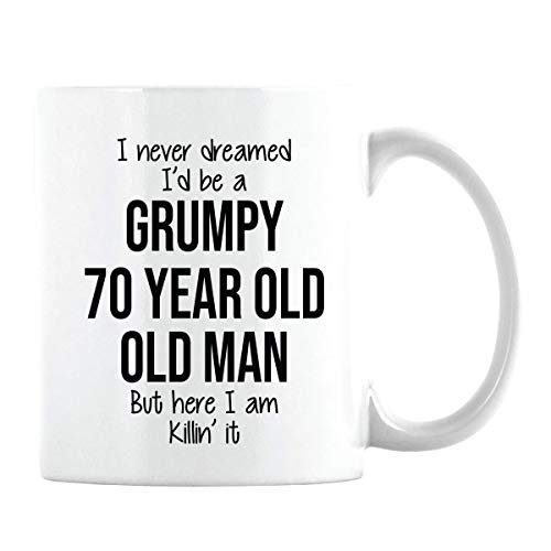 70th Birthday Gift Mug for Men - Gag Gifts for Old Men - Grumpy Old Man Gifts - Funny Gift for 70 Year Old Friend Dad Husband Grandpa Coworker (White Coffee Cup, 11oz)