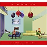 The Reindeer Room: A Christmas Chillout