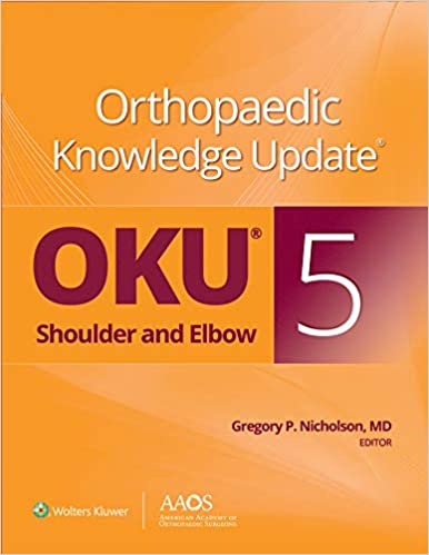 Orthopaedic Knowledge Update: Shoulder and Elbow 5: Ebook without Multimedia, 5th Edition