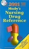 Drug Guide for Nurses 2008, Skidmore-Roth, Linda and Blake, Steve, 0323018076