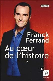Au coeur de l'histoire : récits, Ferrand, Franck