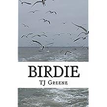 Birdie (The Birdie Series Book 1)