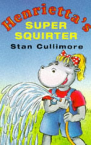 Henrietta's Super Squirter -