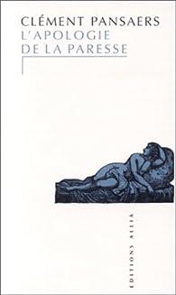 L'Apologie de la paresse par Clément Pansaers