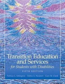 Patricia L. Sitlington: Transition Education and Services for Students with Disabilities (Hardcover); 2009 Edition