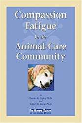 Compassion Fatigue in the Animal-Care Community