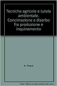 fra produzione e inquinamento: 9788820480509: Amazon.com: Books