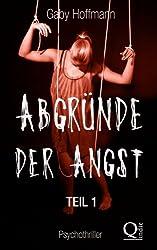 Abgründe der Angst     Teil 1 (German Edition)