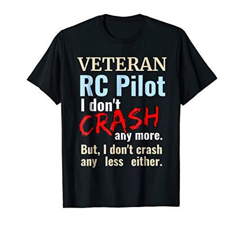 Veteran RC Radio Controlled Airplane Pilot Crash T-Shirt (Rc Jet Turbine Planes For Sale Uk)
