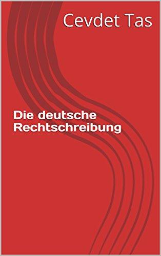 Die Deutsche Rechtschreibung German Edition Kindle