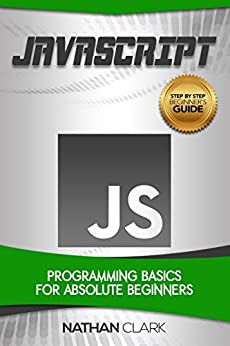 !EXCLUSIVE! JavaScript: Programming Basics For Absolute Beginners (Step-By-Step JavaScript Book 1). Jason listed VoenTV steaming student Reading Japan