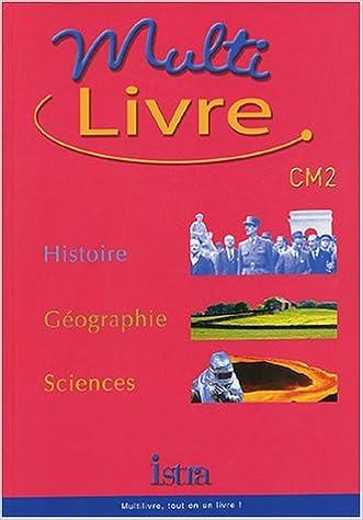 Multi Livre Histoire Geographie Sciences Cm2 Andre