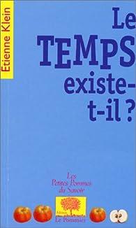Le temps existe-t-il ? par Étienne Klein