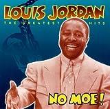 Louis Jordan - No Moe! - Greatest Hits [Verve]