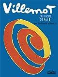 Villemot: L'affiche de A à Z
