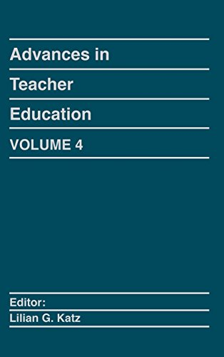 Advances in Teacher Education, Volume 4: (Advances in Teacher Education)