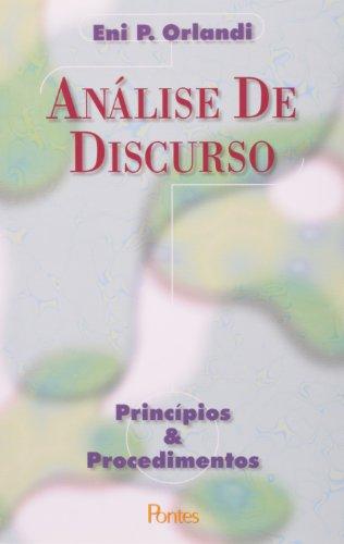 Análise de Discurso. Princípios e Procedimentos