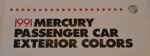 1991 MERCURY FULL-LINE PASSENGER CARS EXTERIOR COLORS BROCHURE - EXCELLENT ORIGINAL - USA !!