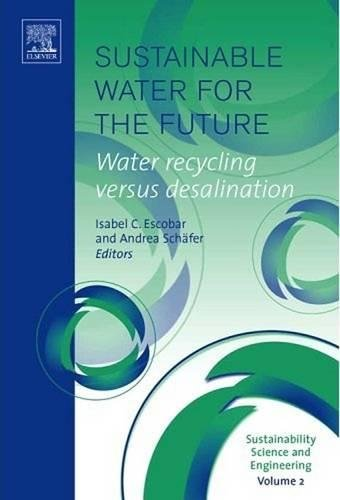 Buy Sustainable Water For The Future Sustainability Science And Engineering Book Online At Low Prices In India Sustainable Water For The Future Sustainability Science And Engineering Reviews Ratings Amazon In
