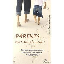 Parents... tout simplement !