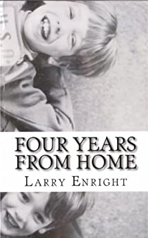 Four Years from Home by [Enright, Larry]